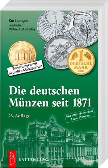 Die deutschen Münzen seit 1871 - 25. Auflage - Kurt Jaeger / Michael Kurt Sonntag